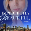 Thumbnail image for Imperfectly Beautiful by Diony George