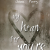 Thumbnail image for My Heart for Yours by Stephanie Campbell & Jolene Perry