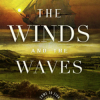 Thumbnail image for Come to Zion: The Winds and the Waves by Dean Hughes