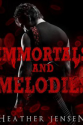 Thumbnail image for Immortals and Melodies by Heather Jensen