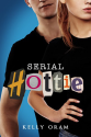 Thumbnail image for Serial Hottie by Kelly Oram