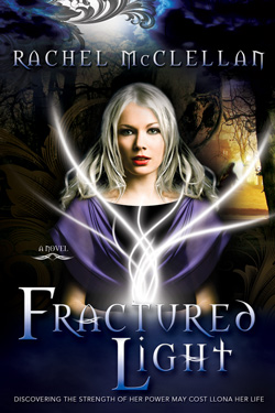 Post image for Fractured Light by Rachel McClellan