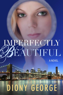Post image for Imperfectly Beautiful by Diony George