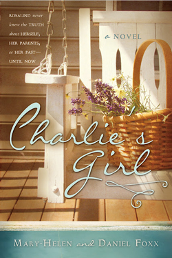 Post image for Charlie's Girl by Mary-Helen and Daniel Foxx