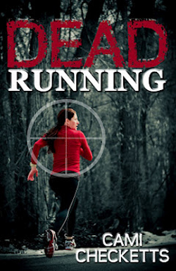 Post image for Dead Running by Cami Checketts