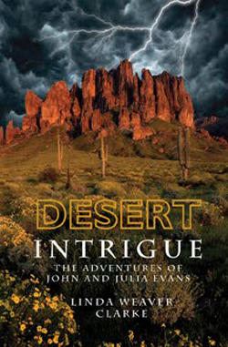 Post image for Desert Intrigue by Linda Weaver Clarke