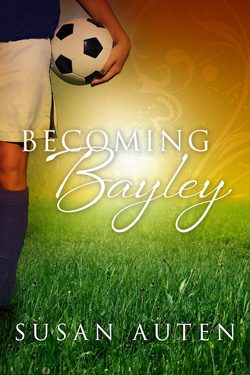 Post image for Becoming Bayley by Susan Auten