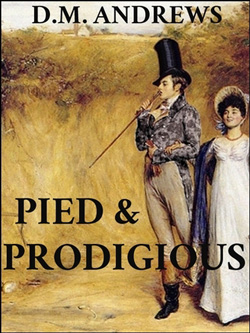 Post image for Pied & Prodigious by D.M. Andrews