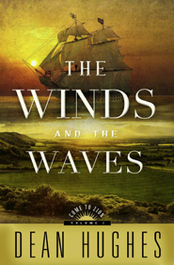 Post image for Come to Zion: The Winds and the Waves by Dean Hughes