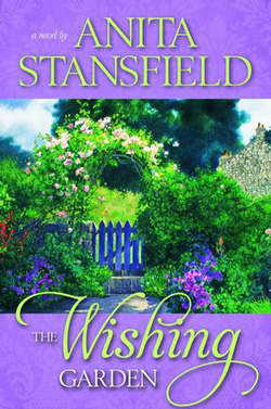 Post image for The Wishing Garden by Anita Stansfield