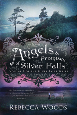 Post image for Angels and Promises of Silver Falls by Rebecca Woods
